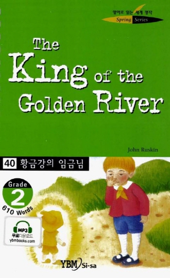 (The)King of the golden river