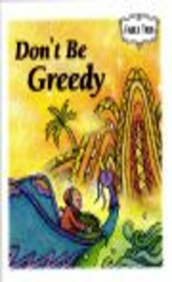 Don t Be Greedy