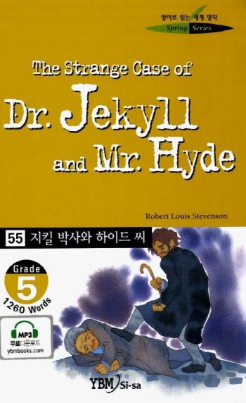 (The)Strange case of Dr. Jekyll and Mr. Hyde