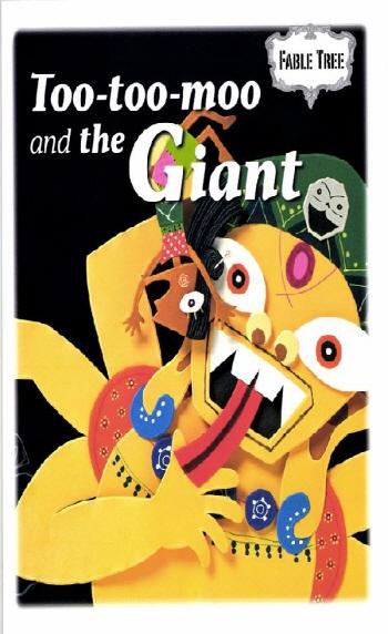 Too- too-moo and the Giant